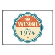 Awesome Since 1974 Banner