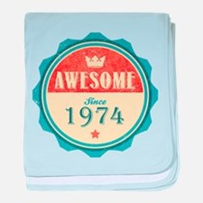 Awesome Since 1974 Infant Blanket