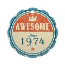 Awesome Since 1974 Round Ornament