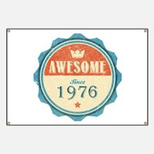 Awesome Since 1976 Banner