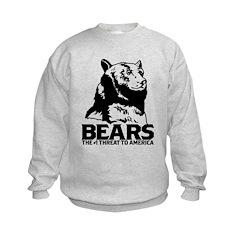 Bears: The #1 Threat to America Sweatshirt