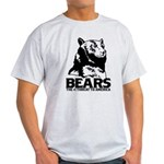 Bears: The #1 Threat to America Light T-Shirt
