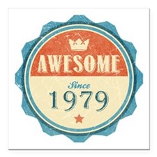 "Awesome Since 1979 Square Car Magnet 3"" x 3"""