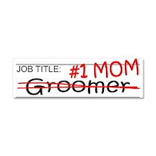 Job Mom Groomer Car Magnet 10 x 3