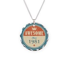 Awesome Since 1981 Necklace