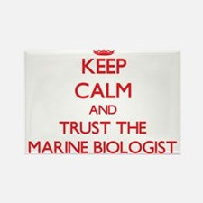 Keep Calm and Trust the Marine Biologist Magnets