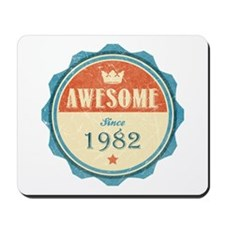 Awesome Since 1982 Mousepad