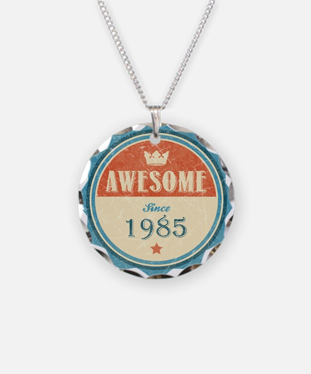 Awesome Since 1985 Necklace