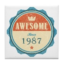Awesome Since 1987 Tile Coaster