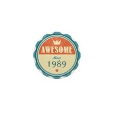Awesome Since 1989 Mini Button
