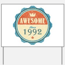 Awesome Since 1992 Yard Sign
