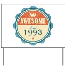 Awesome Since 1993 Yard Sign