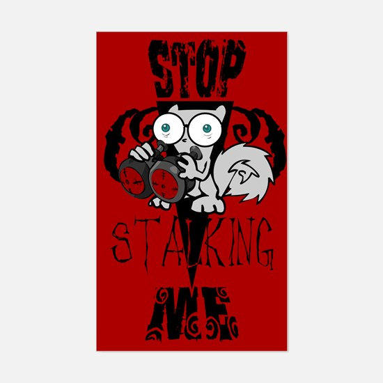 STop Stalking ME! Rectangle Decal