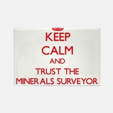 Keep Calm and Trust the Minerals Surveyor Magnets