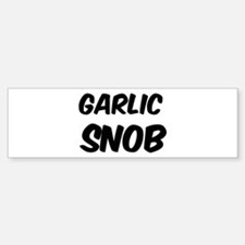 Garlic Bumper Bumper Bumper Sticker