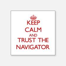 Keep Calm and Trust the Navigator Sticker