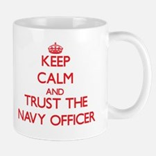 Keep Calm and Trust the Navy Officer Mugs