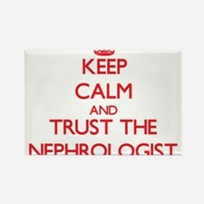 Keep Calm and Trust the Nephrologist Magnets