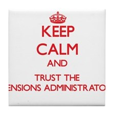 Keep Calm and Trust the Pensions Administrator Til