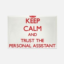 Keep Calm and Trust the Personal Assistant Magnets