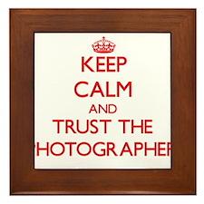 Keep Calm and Trust the Photographer Framed Tile