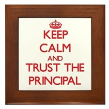 Keep Calm and Trust the Principal Framed Tile