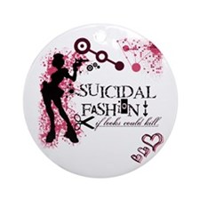 SUICIDAL FASHION Ornament (Round)