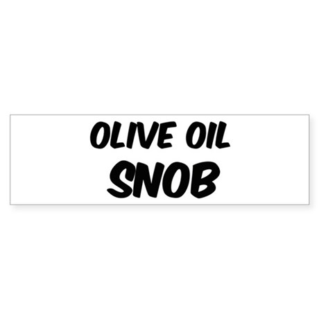 Olive Oil Bumper Sticker