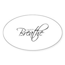 Just Breathe - Oval Decal