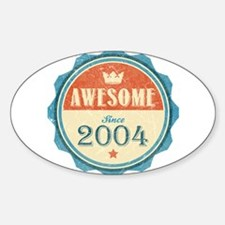 Awesome Since 2004 Oval Decal