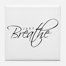 Just Breathe - Tile Coaster