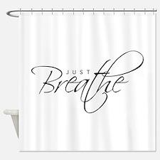 Just Breathe Shower Curtain