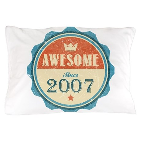 Awesome Since 2007 Pillow Case