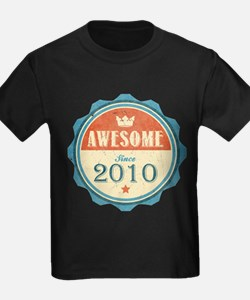 Awesome Since 2010 T