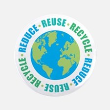 """Reduce Reuse Recycle 3.5"""" Button"""
