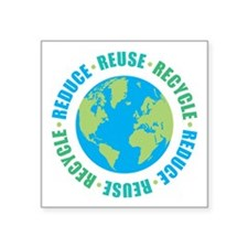 """Reduce Reuse Recycle Square Sticker 3"""" x 3"""""""