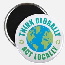 "Think Globally, Act Locally 2.25"" Magnet (10 pack)"