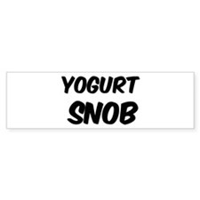 Yogurt Bumper Bumper Sticker