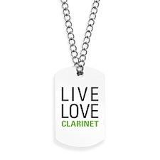 Live Love Clarinet Dog Tags