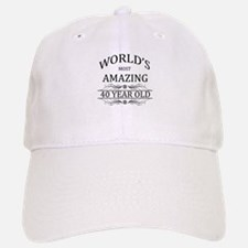 World's Most Amazing 40 Year Old Baseball Baseball Cap