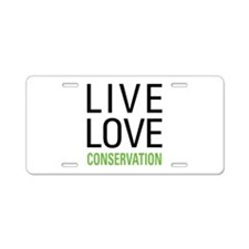 Live Love Conservation Aluminum License Plate