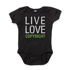 Live Love Copyright Baby Bodysuit