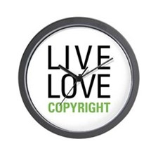 Live Love Copyright Wall Clock