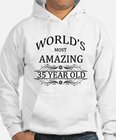 World's Most Amazing 35 Year Old Hoodie
