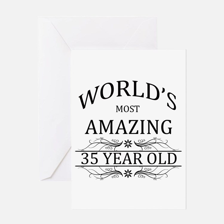 Quotes About Being 35 Years Old: 35Th Birthday 35th Birthday Greeting Cards