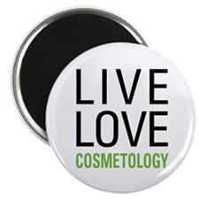 Live Love Cosmetology Magnet