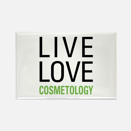 Live Love Cosmetology Rectangle Magnet