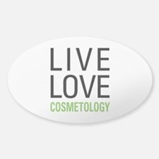 Live Love Cosmetology Sticker (Oval)