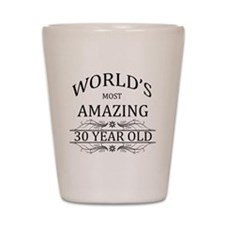 World's Most Amazing 30 Year Old Shot Glass