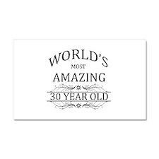 World's Most Amazing 30 Year Ol Car Magnet 20 x 12